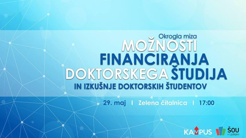 Možnosti financiranja doktorskega študija in izkušnje doktorskih študentov