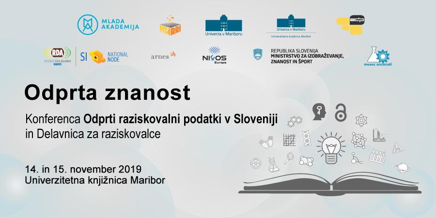 Odprta znanost: Konferenca Odprti raziskovalni podatki v Sloveniji in delavnica za raziskovalce