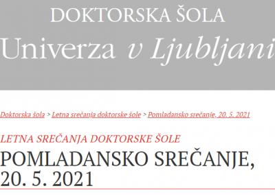 Pomladansko srečanje Doktorske šole UL – maj 2021